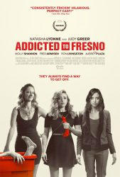 Addicted_to_Fresno_poster