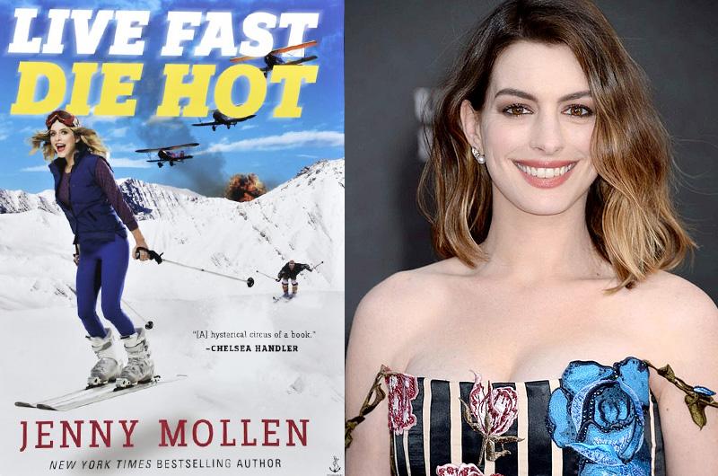 アン・ハサウェイ、ジェニー・モレンのエッセイ本の映画化『Live Fast Die Hot』に参加