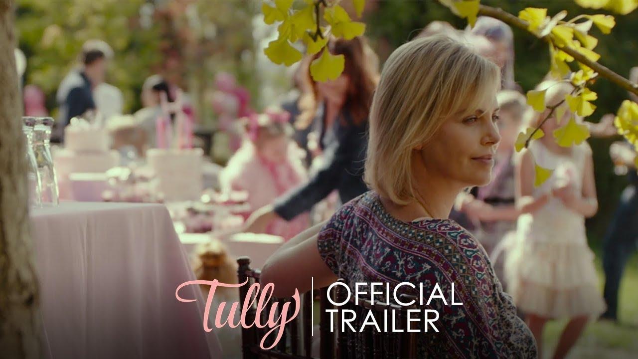 育児疲れの母親をシャーリーズ・セロンがリアルに演じる『Tully』予告編