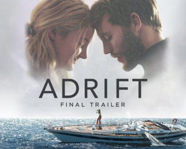シェイリーン・ウッドリー&サム・クラフリンが海の上でサバイバル『Adrift』予告編最終版