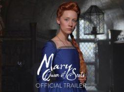 シアーシャ・ローナン&マーゴット・ロビー共演『Mary, Queen of Scots』予告編
