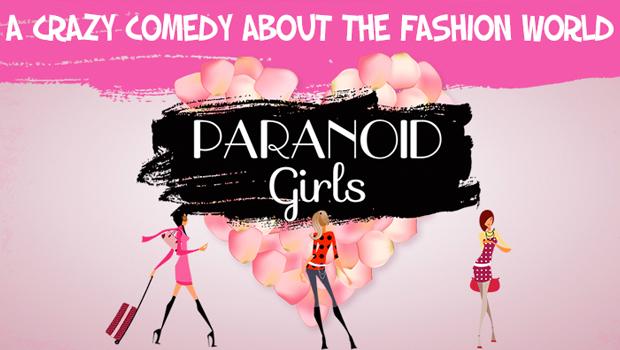 モデルたちを通じてファッション業界を描くスペイン産キューティー映画『Paranoid Girls(原題:Chicas Paranoicas)』