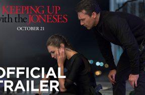 隣の美男美女夫婦が実はスパイだった…完璧なキャスティングの『Keeping Up With The Joneses』予告編