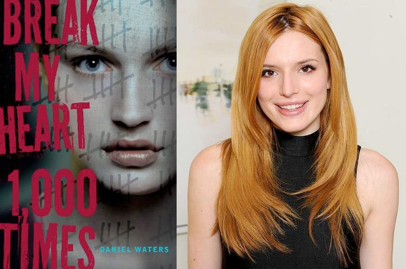 ベラ・ソーン、YA小説原作『Break My Heart 1,000 Times』のヒロインに
