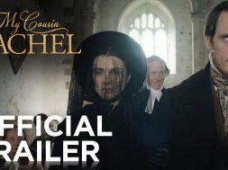 レイチェル・ワイズが妖しい未亡人を演じる『My Cousin Rachel(原作邦題:レイチェル)』予告編第2弾
