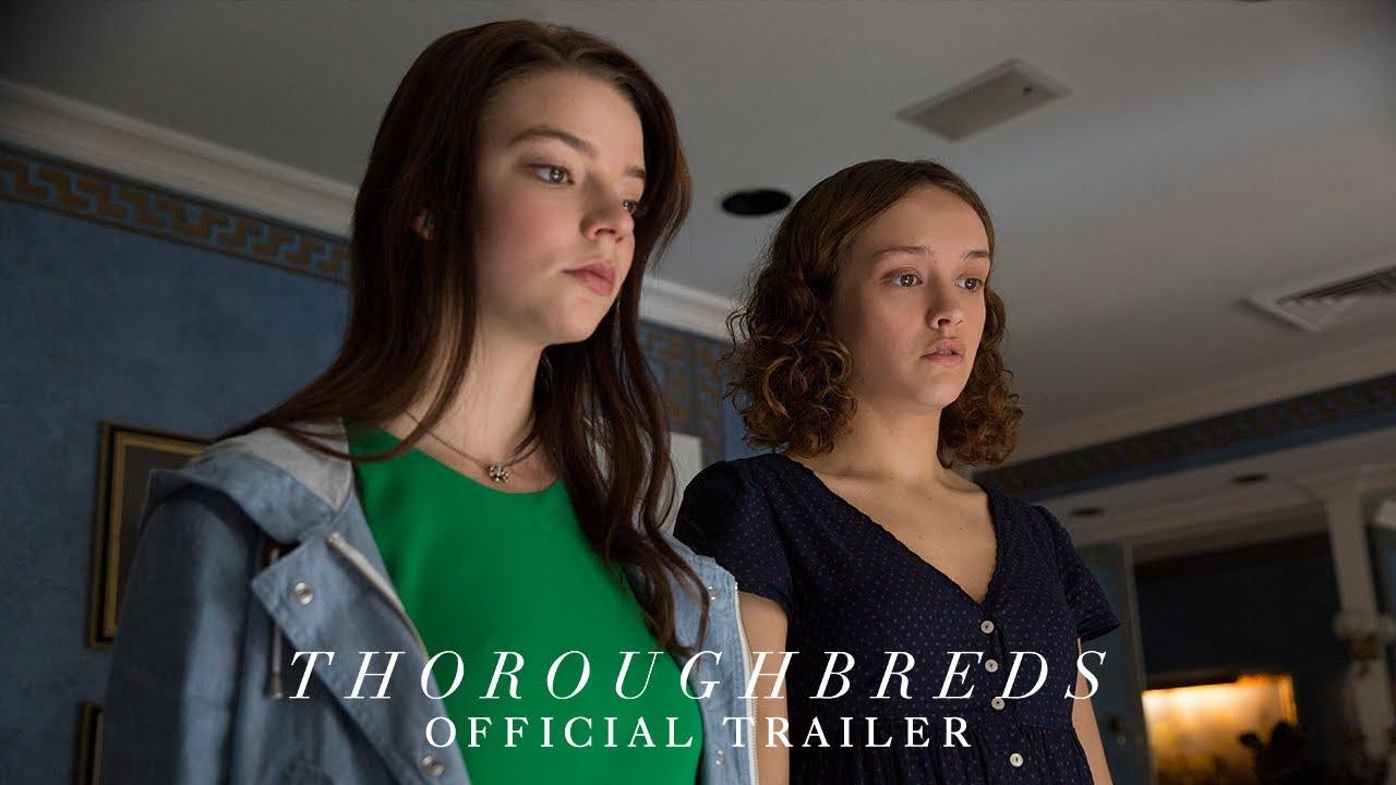 アニヤ・テイラー=ジョイ&オリヴィア・クック共演、殺人を計画するティーン2人『Thoroughbreds』予告編