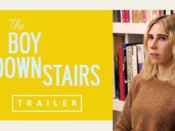 ゾーシャ・マメット(「GIRLS/ガールズ」)主演、引っ越してきたら下に元カレが住んでいて…『The Boy Downstairs』予告編