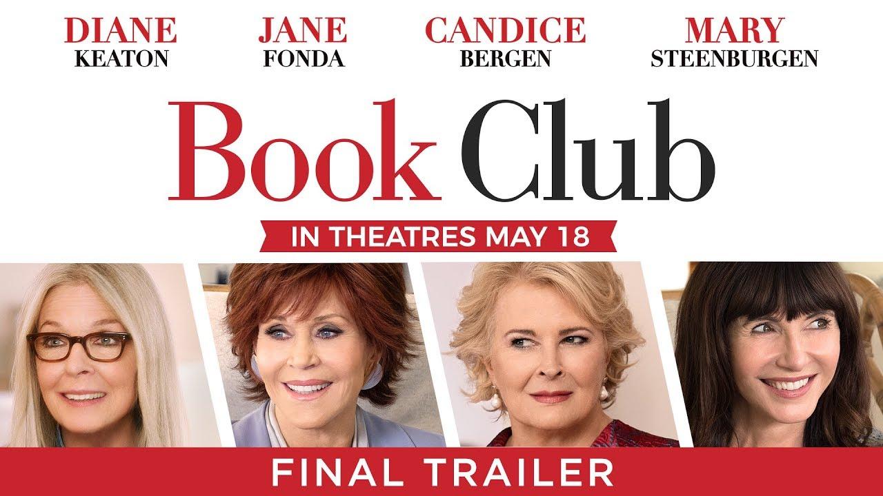 「フィフティ・シェイズ・オブ・グレイ」を読んだ60代女性たちを描く『Book Club』予告編最終版