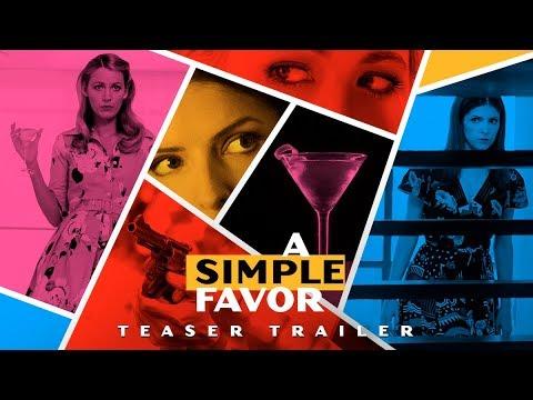 アナ・ケンドリック&ブレイク・ライヴリー共演ミステリー『A Simple Favor(原作邦題:ささやかな頼み)』特報