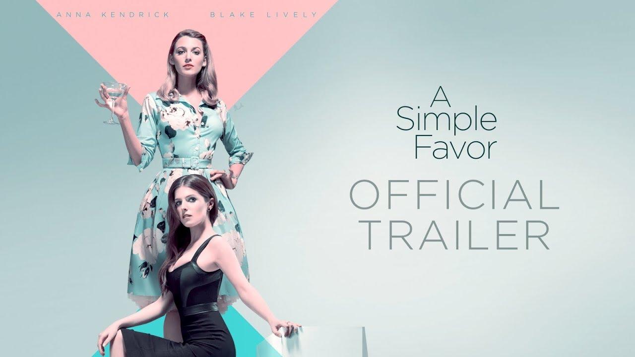 アナ・ケンドリック&ブレイク・ライブリー共演『A Simple Favor(原作邦題:ささやかな頼み)』予告編