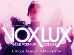 シーアの曲をナタリー・ポートマンが歌う『Vox Lux』予告編第2弾